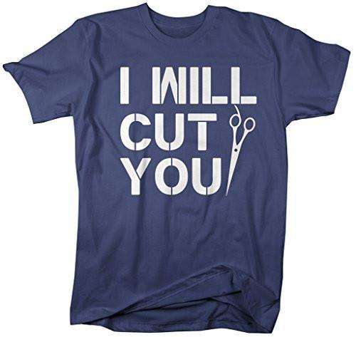 Shirts By Sarah Men's I Will Cut You Funny Hairdresser Barber T-Shirt-Shirts By Sarah