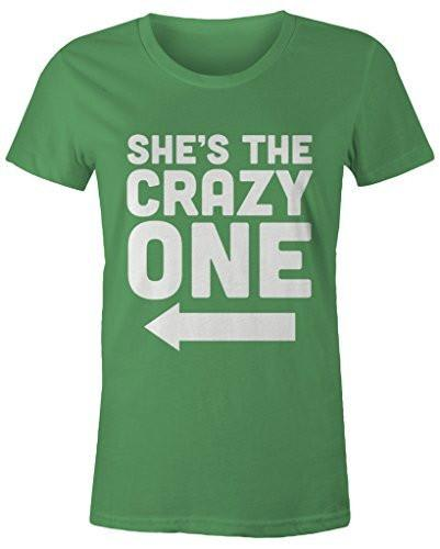 Shirts By Sarah Women's She's Crazy One Best Friend Mix Match Couples T-Shirt (Right)-Shirts By Sarah