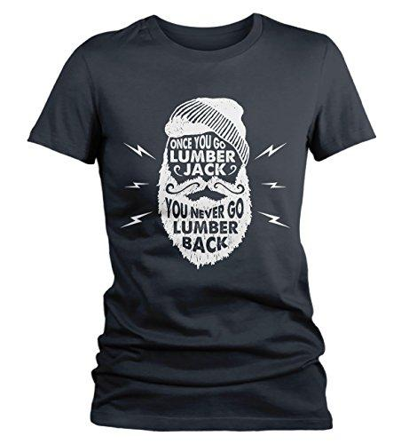 Women's Funny Lumberjack T-Shirt Never Lumber Back Woodsman Tee Shirt-Shirts By Sarah