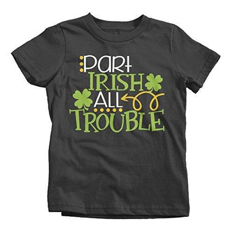 Shirts By Sarah Boy's Funny ST. Patrick's Day T-Shirt Part Irish All Trouble Tee-Shirts By Sarah