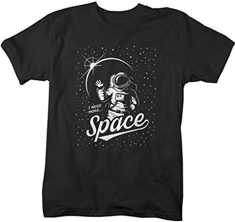 Shirts By Sarah Men's Funny Astronaut Shirt Need More Space Hilarious T-Shirts-Shirts By Sarah