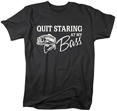Shirts By Sarah Men's Funny Fishing T-Shirt Quit Starring At My Bass-Shirts By Sarah