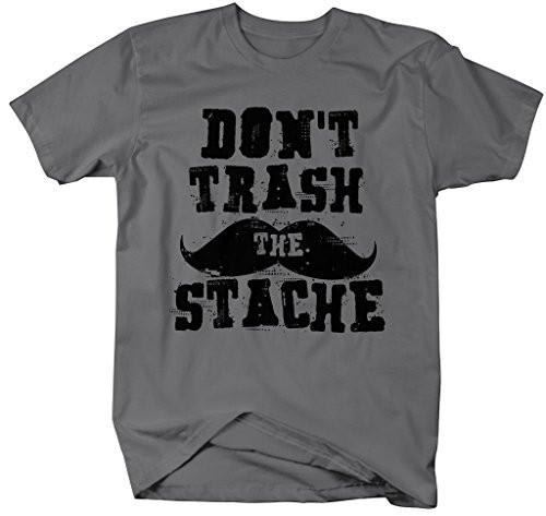 Shirts By Sarah Men's Funny Hipster T-Shirt Don't Trash The Stache Shirts-Shirts By Sarah