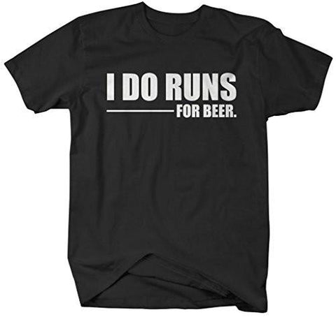 Shirts By Sarah Men's Funny Do Runs For Beer T-Shirt Party Shirts-Shirts By Sarah
