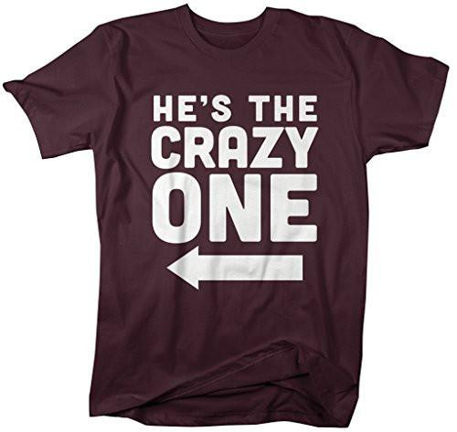 Shirts By Sarah Men's He's Crazy One Best Friend Mix Match Couples T-Shirt (Right)-Shirts By Sarah
