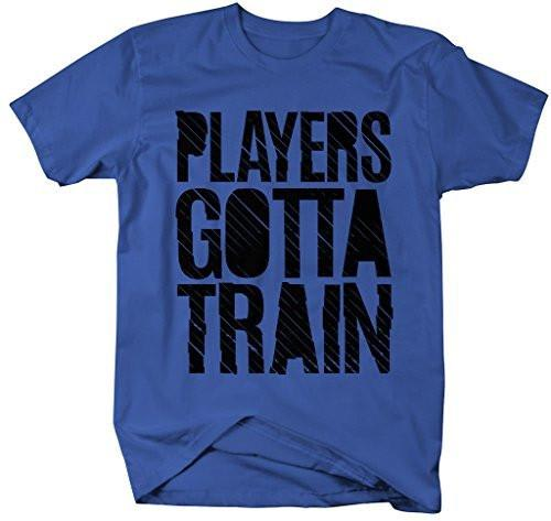 Shirts By Sarah Men's Workout T-Shirt Players Gotta Train Gym Shirts-Shirts By Sarah