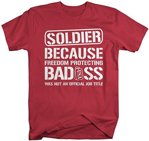 Shirts By Sarah Men's Unisex Funny Soldier Shirt Bad*ss Freedom Protecting T-shirt-Shirts By Sarah