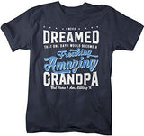 Shirts By Sarah Men's Funny Grandpa T-Shirt Never Dreamed Freaking Amazing Shirt-Shirts By Sarah