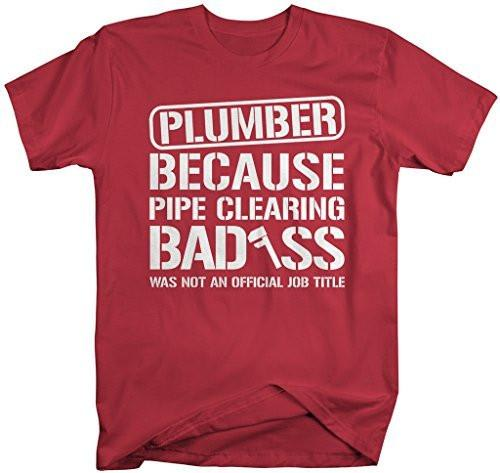 Shirts By Sarah Men's Unisex Funny Plumber Shirt Bad*ss Pipe Clearing T-shirt-Shirts By Sarah