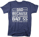Shirts By Sarah Men's Funny Dad T-Shirt Diaper Changing Bad*ss Not Official Title-Shirts By Sarah