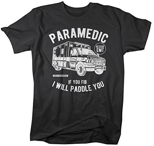 Shirts By Sarah Men's Funny Paramedic T-Shirt fib Paddle You Shirt EMT Tee-Shirts By Sarah