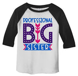 Girl's Toddler Professional Big Sister T-Shirt Cute Sibling Shirt 3/4 Sleeve Raglan-Shirts By Sarah