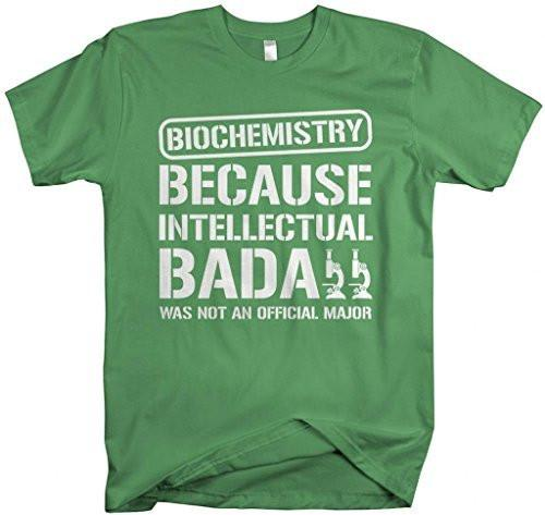 Shirts By Sarah Unisex Biochemistry College Major Intellectual Bada** T-Shirt-Shirts By Sarah