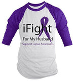 Shirts By Sarah Men's Lupus Awareness Shirt 3/4 Sleeve iFight For My Husband - Purple/white / XX-Large - 2