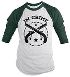 Shirts By Sarah Unisex Best Friends Partners In Crime Shirts - Crime 3/4 Sleeve Raglan - Forest/White / XX-Large - 4