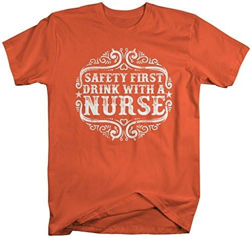 Shirts By Sarah Men's Funny Nurses T-Shirt Safety First Drink With Nurse Shirt-Shirts By Sarah