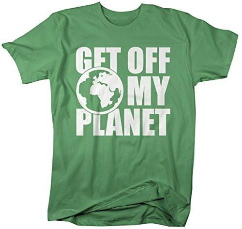 Shirts By Sarah Men's Funny Insult Get Off My Planet T-Shirt-Shirts By Sarah