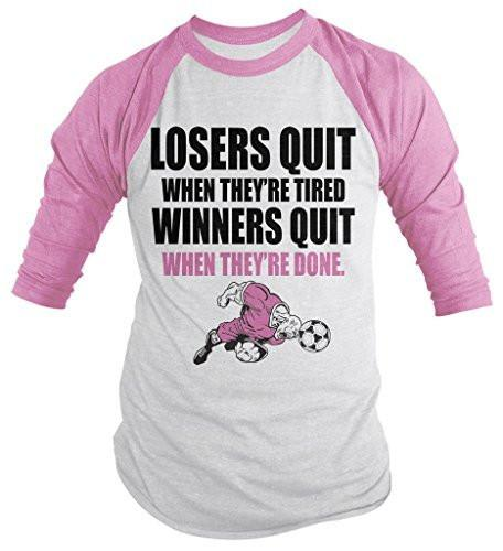 Shirts By Sarah Men's Soccer Shirt Winners Quit When Done 3/4 Sleeve Raglan Shirts-Shirts By Sarah