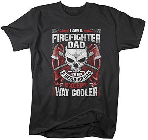 Shirts By Sarah Men's Firefighter Dad T-Shirt Way Cooler Fireman Tee-Shirts By Sarah