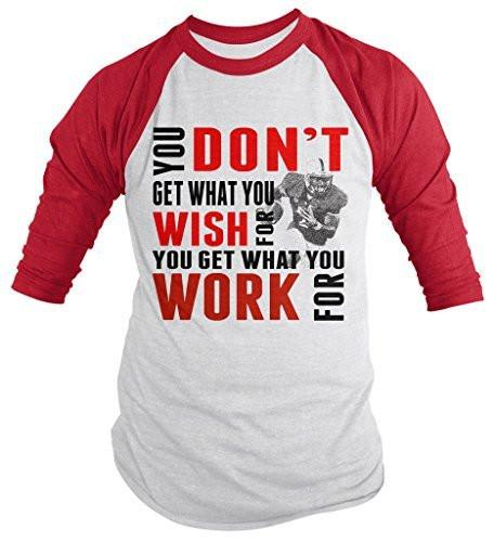 Shirts By Sarah Men's Football Shirt Get What Work For 3/4 Sleeve Raglan Shirts-Shirts By Sarah