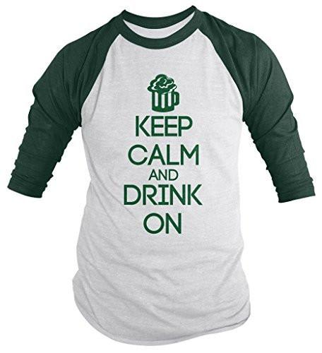 Shirts By Sarah Men's St. Patrick's Day Keep Calm Drink On Shirt 3/4 Sleeve Raglan Shirts-Shirts By Sarah