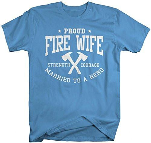 Shirts By Sarah Women's Fire Wife T-Shirt Unisex Firefighter Wives Shirts-Shirts By Sarah