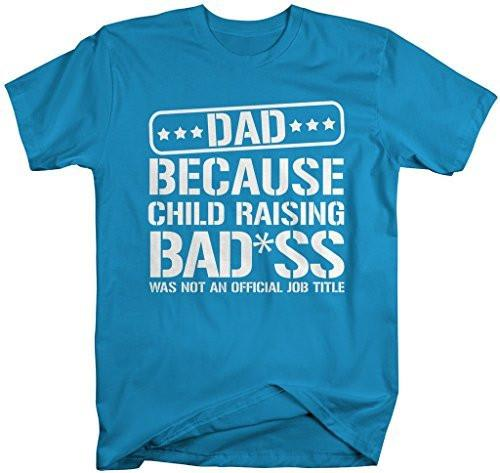 Shirts By Sarah Men's Funny Dad T-Shirt Child Raising Bad*ss Not Official Title-Shirts By Sarah