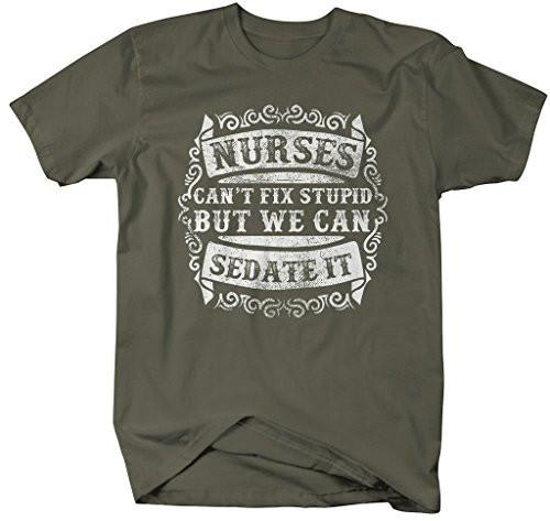 Shirts By Sarah Men's Funny Nurse T-Shirt Can't Fix Stupid But Can Sedate It Shirt Nurses-Shirts By Sarah
