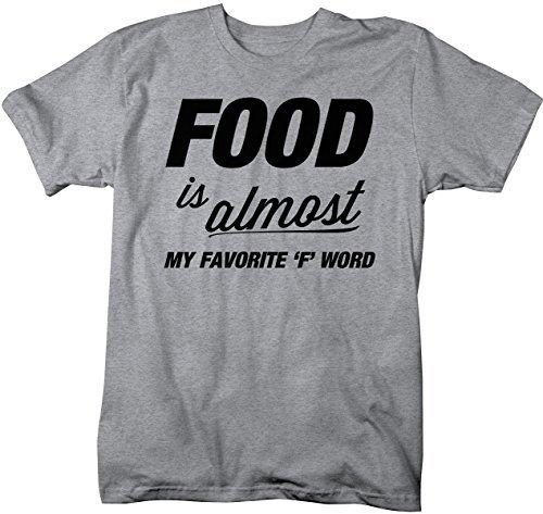 Shirts By Sarah Men's Funny Food Favorite F Word T-Shirt Foodie Tee-Shirts By Sarah