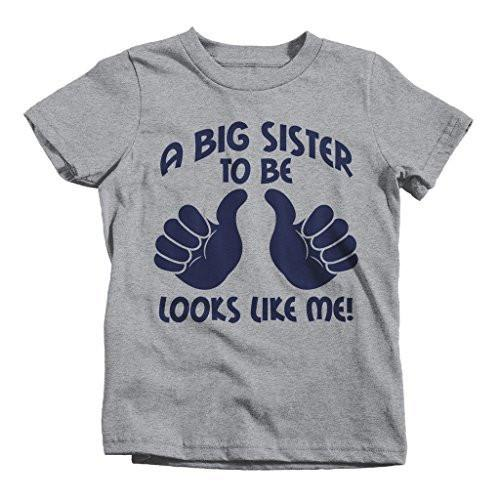 Shirts By Sarah Girl's Big Sister To Be Shirt Looks Like Me Funny Promoted T-Shirt-Shirts By Sarah