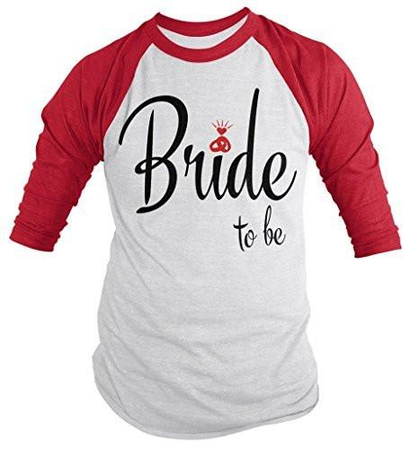 Shirts By Sarah Women's Bride To Be Cute Wedding 3/4 Sleeve Raglan Shirt-Shirts By Sarah