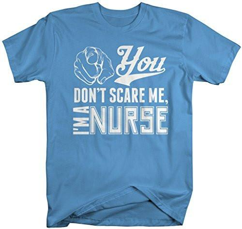 Shirts By Sarah Men's Funny Nurse T-Shirt Don't Scare Me-Shirts By Sarah