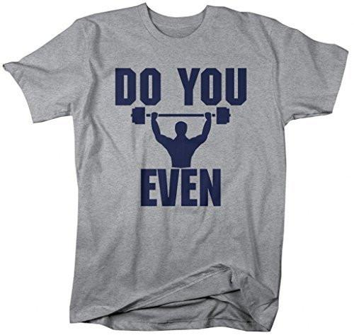 Shirts By Sarah Men's Funny Do You Even Workout T-Shirt Lift-Shirts By Sarah