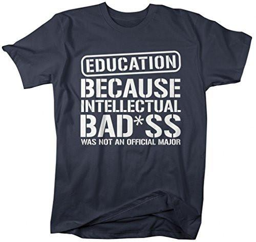 Shirts By Sarah Men's Unisex Education T-Shirt Intellectual Bad*ss Funny Shirts-Shirts By Sarah