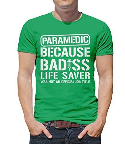 Shirts By Sarah Men's Funny Paramedic T-Shirt Bad*ss Life Saver Shirts-Shirts By Sarah