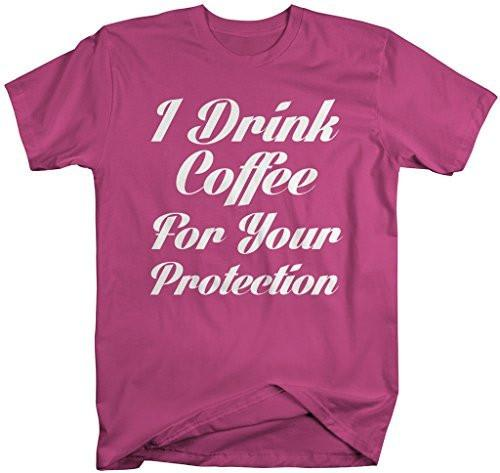 Shirts By Sarah Men's Funny Drink Coffee T-Shirt For Your Protection Hilarious Shirts-Shirts By Sarah