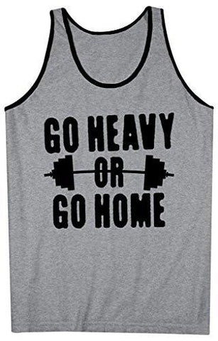 8d203c7fc1afb Shirts By Sarah Men s Go Heavy Or Go Home Tank Top Lifting Tanks-Shirts By