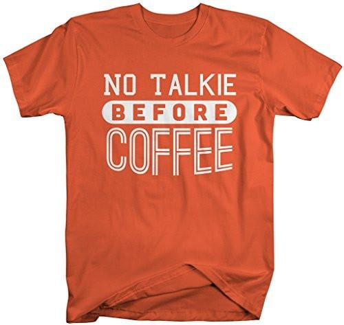 Shirts By Sarah Men's No Talkie Before Coffee T-Shirt Funny Apparel-Shirts By Sarah