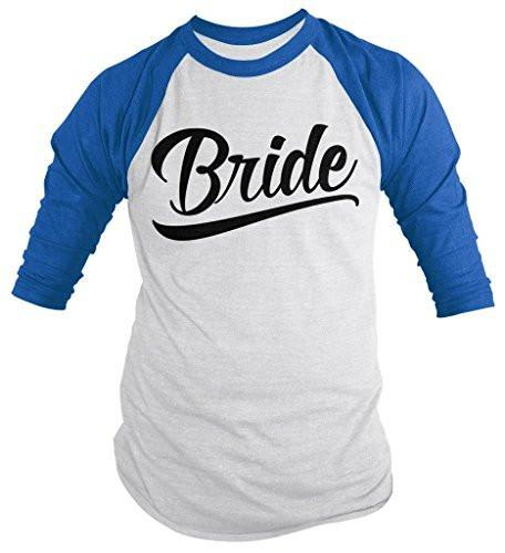 Shirts By Sarah Women's Bride Wedding 3/4 Sleeve Raglan Shirt-Shirts By Sarah