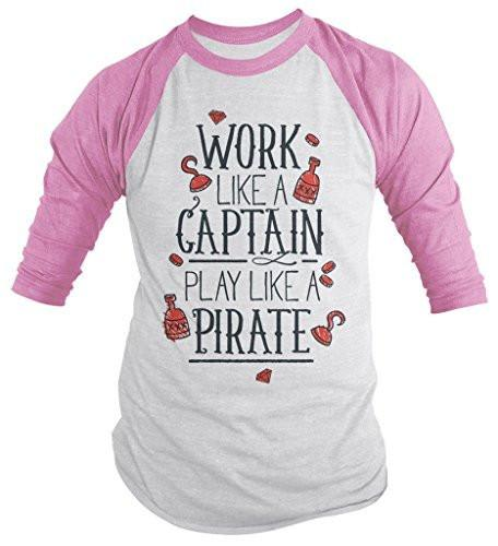 Shirts By Sarah Men's Funny Pirate Shirt 3/4 Sleeve Raglan Work Like A Captain Shirts-Shirts By Sarah