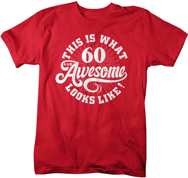 Men's Funny 60th Birthday T Shirt 60 And Awesome Shirts Sixtieth Birthday Shirts Shirt For 60th Birthday-Shirts By Sarah