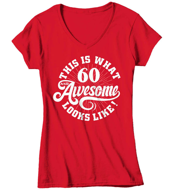 Women's V-Neck Funny 60th Birthday T Shirt 60 And Awesome Shirts Sixtieth Birthday Shirts Shirt For 60th Birthday-Shirts By Sarah