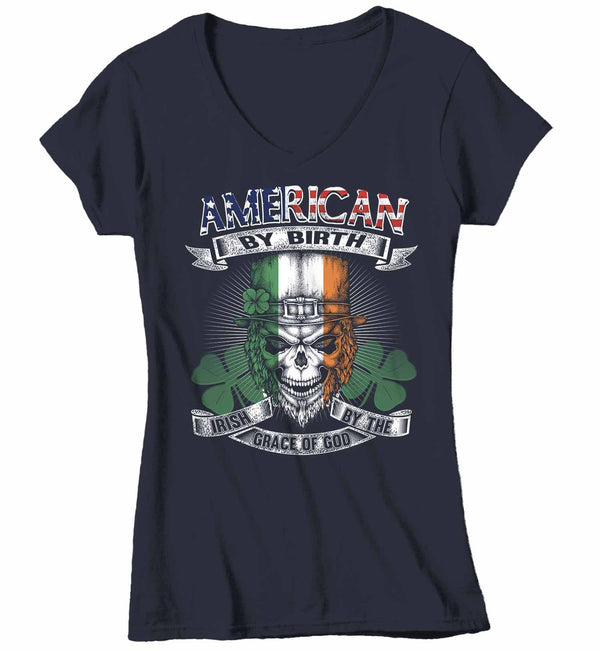 Women's V-Neck Irish T Shirt American By Birth Shirt St Patrick's Day Irish By Grace Of God Shirt Funny Irish Shirt Skull Shirt Grunge Shirt-Shirts By Sarah