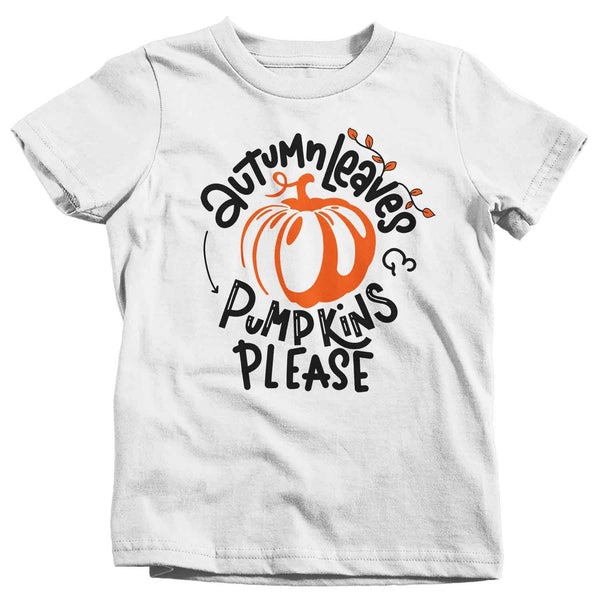 Kids Fall T Shirt Autumn Leaves Shirt Pumpkins Shirts Pumpkins Please Shirt Cute Fall T Shirts Boy's Girl's Toddler-Shirts By Sarah