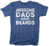 products/awesome-dads-have-beards-shirt-rbv.jpg