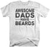 products/awesome-dads-have-beards-shirt-wh.jpg