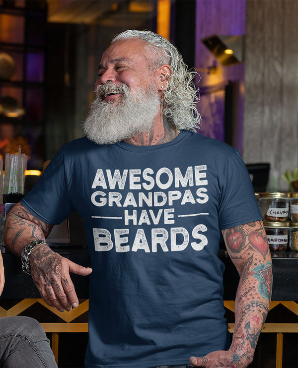 Men's Funny Grandpa T Shirt Father's Day Gift Awesome Grandpas Have Beards Shirt Bearded Shirt Gift For Papa Bearded Dad Tshirt-Shirts By Sarah