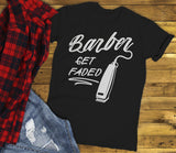 Men's Barber T-Shirt Get Faded Vintage Tee Clippers Barbers Shirt-Shirts By Sarah