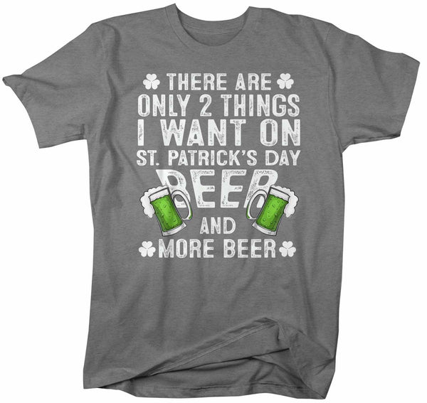 Men's St. Patrick's Day T Shirt Beer Shirt Want Beer Funny St. Patrick's Day Shirt Clover Shirt-Shirts By Sarah