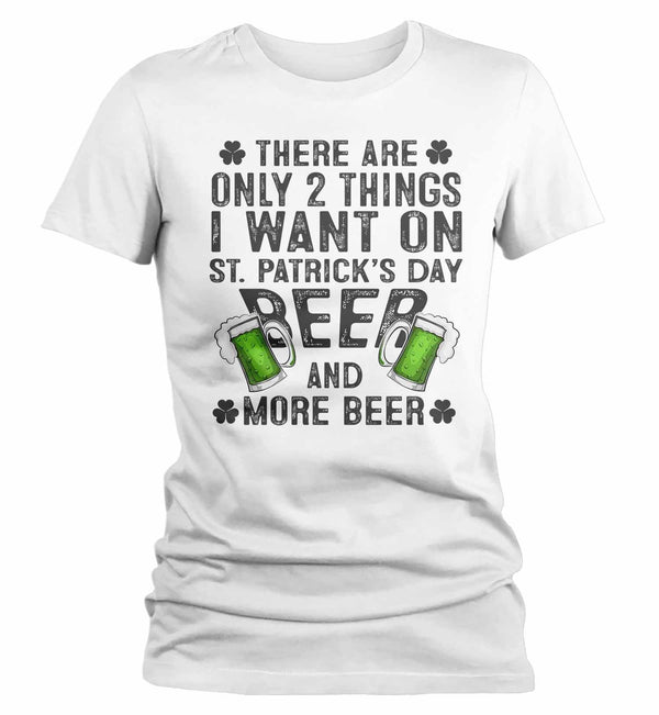 Women's St. Patrick's Day T Shirt Beer Shirt Want Beer Funny St. Patrick's Day Shirt Clover Shirt-Shirts By Sarah
